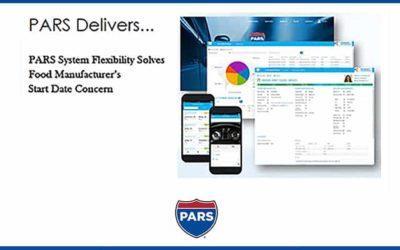 PARS System Flexibility Solves Food Manufacturer?s Start Date Concern