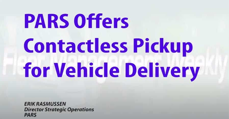 PARS offers vehicle delivery with contactless pickup